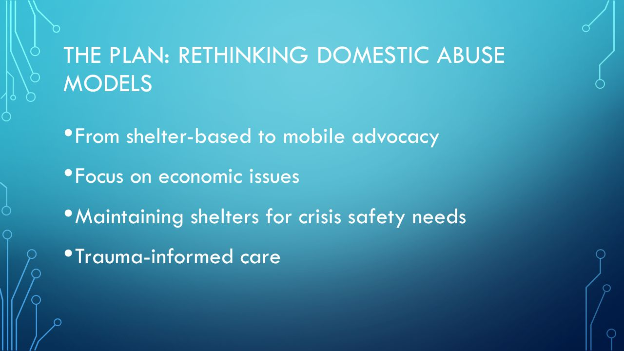 The plan: rethinking domestic abuse models