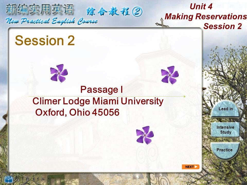 Session 2 Passage I Climer Lodge Miami University Oxford, Ohio 45056