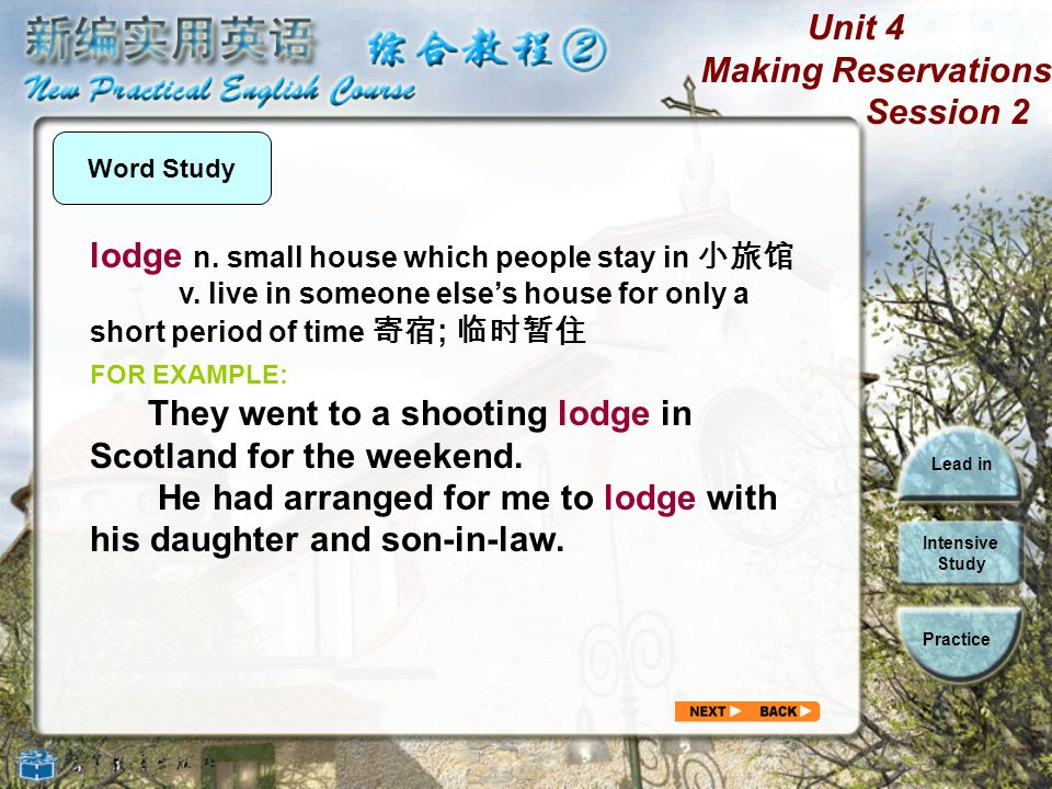 lodge n. small house which people stay in 小旅馆