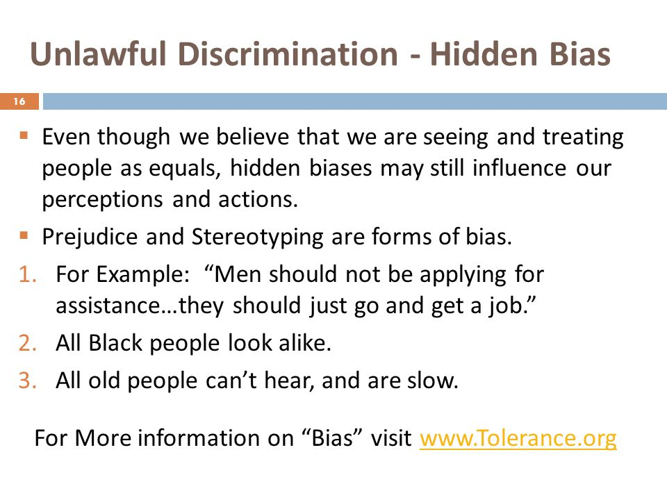 Unlawful Discrimination - Hidden Bias