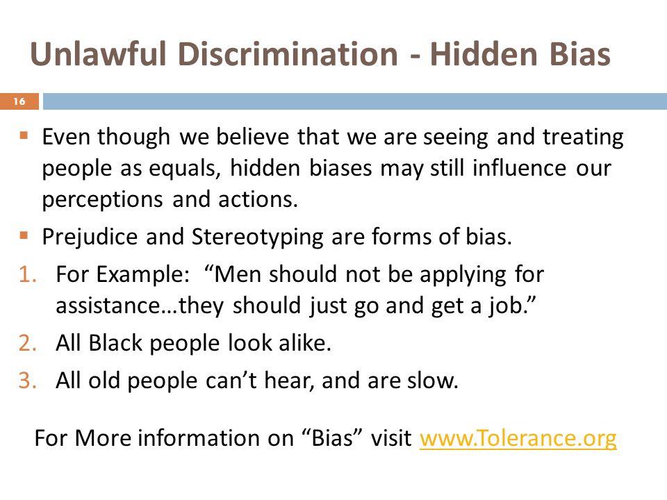 Unlawful Discrimination - Hidden Bias