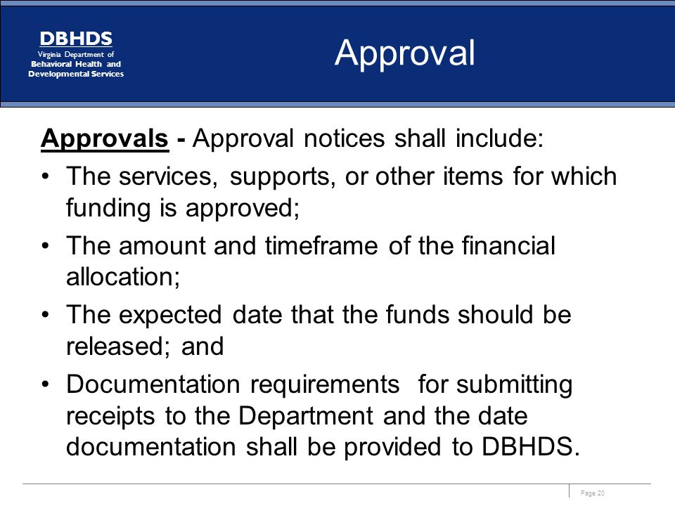 Approval Approvals - Approval notices shall include: