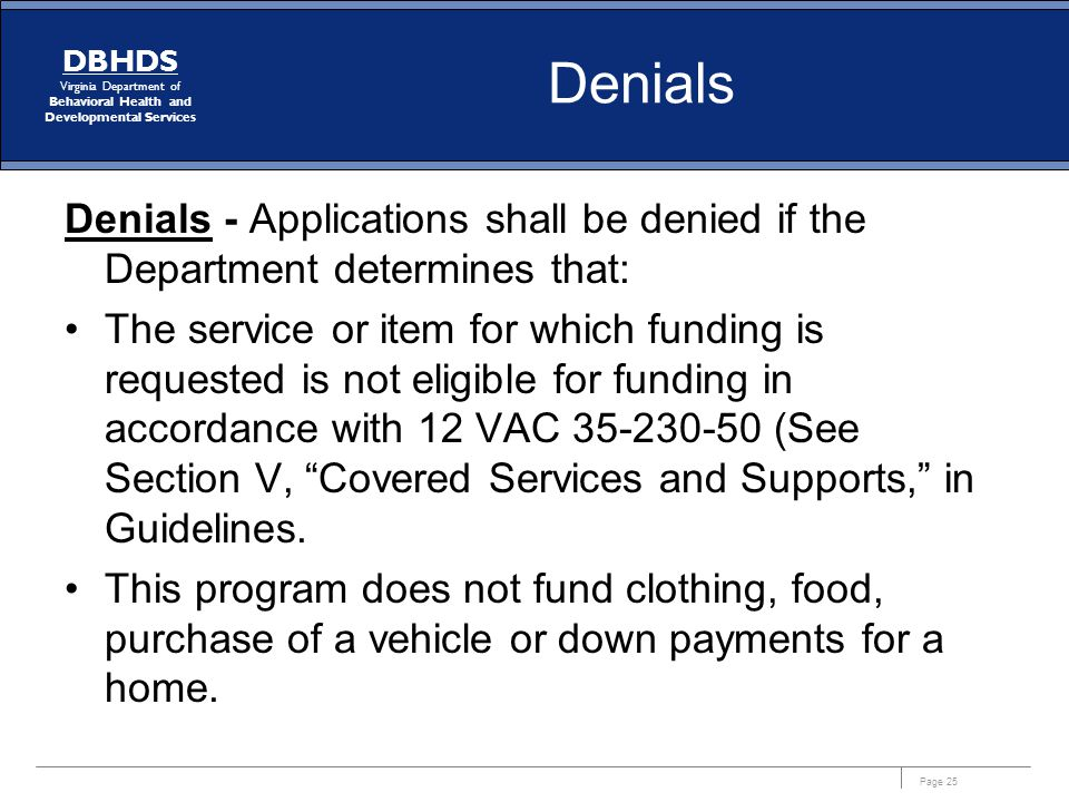 Denials Denials - Applications shall be denied if the Department determines that: