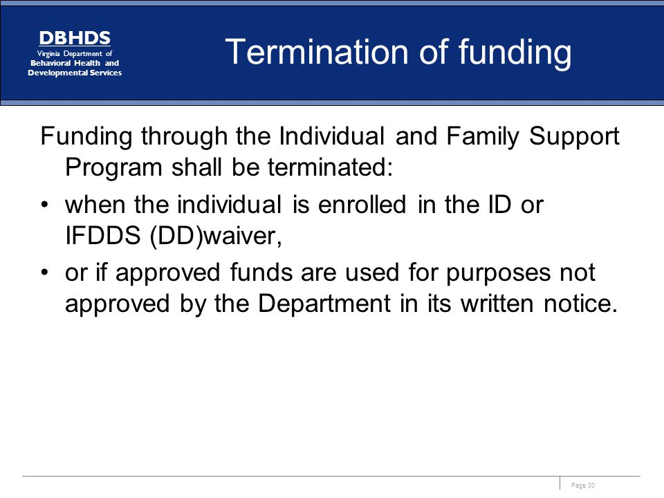 Termination of funding