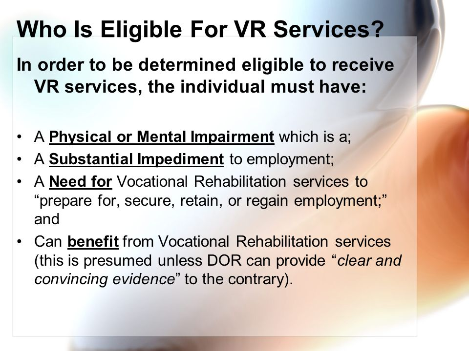 Who Is Eligible For VR Services