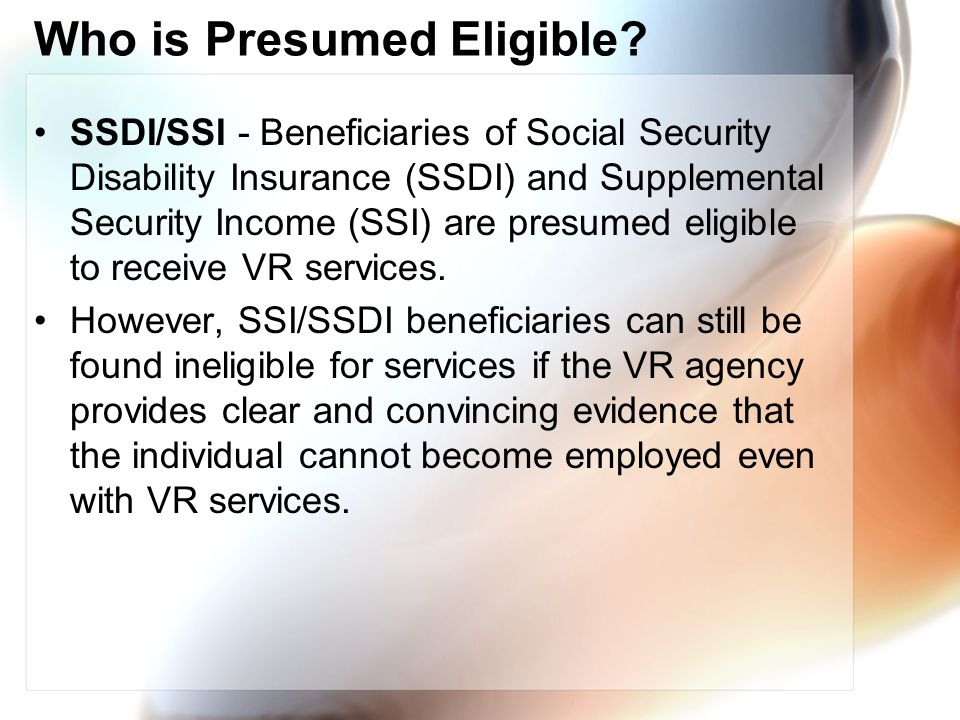 Who is Presumed Eligible