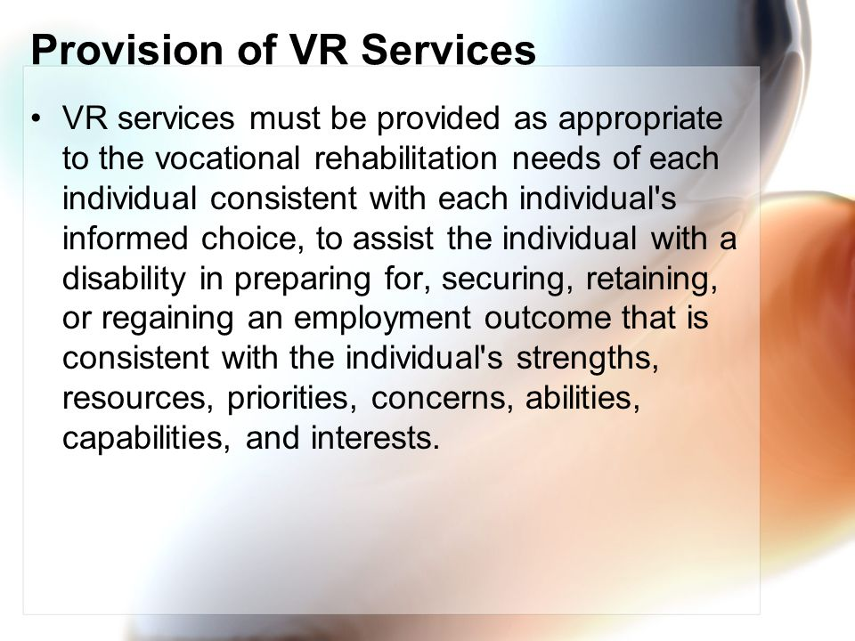 Provision of VR Services