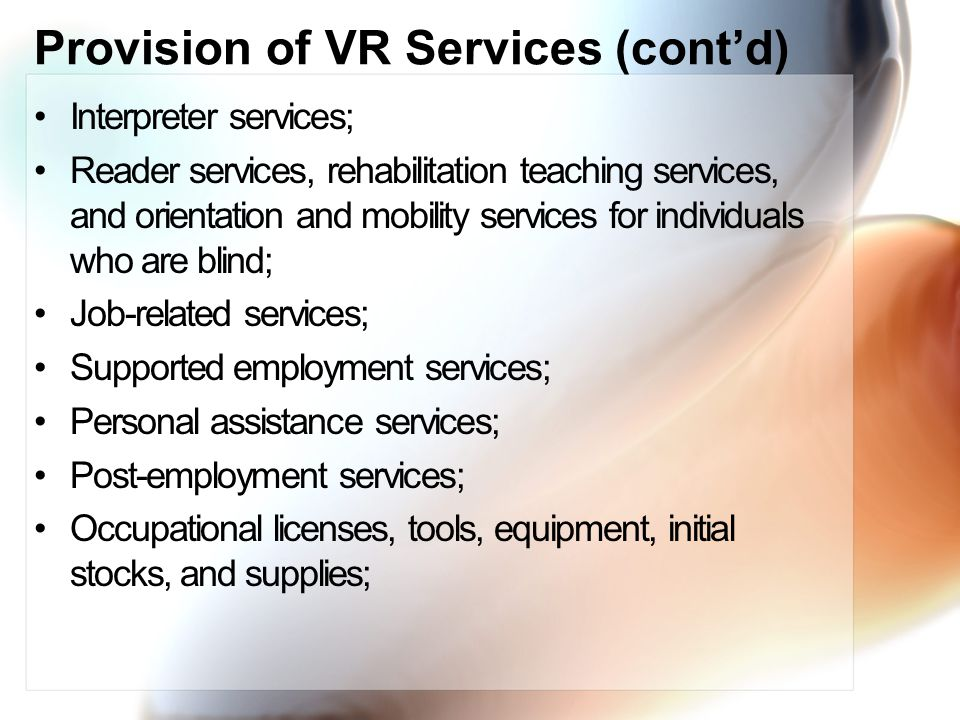 Provision of VR Services (cont'd)