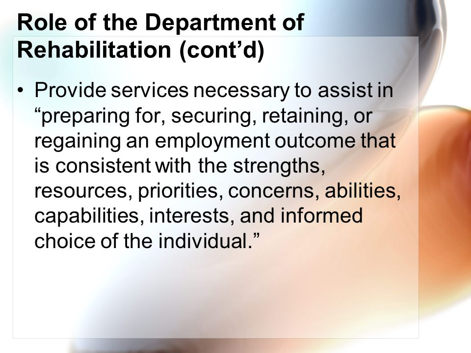 Role of the Department of Rehabilitation (cont'd)