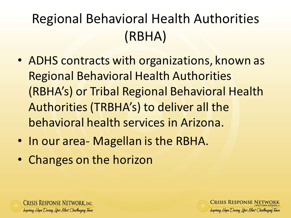 Regional Behavioral Health Authorities (RBHA)