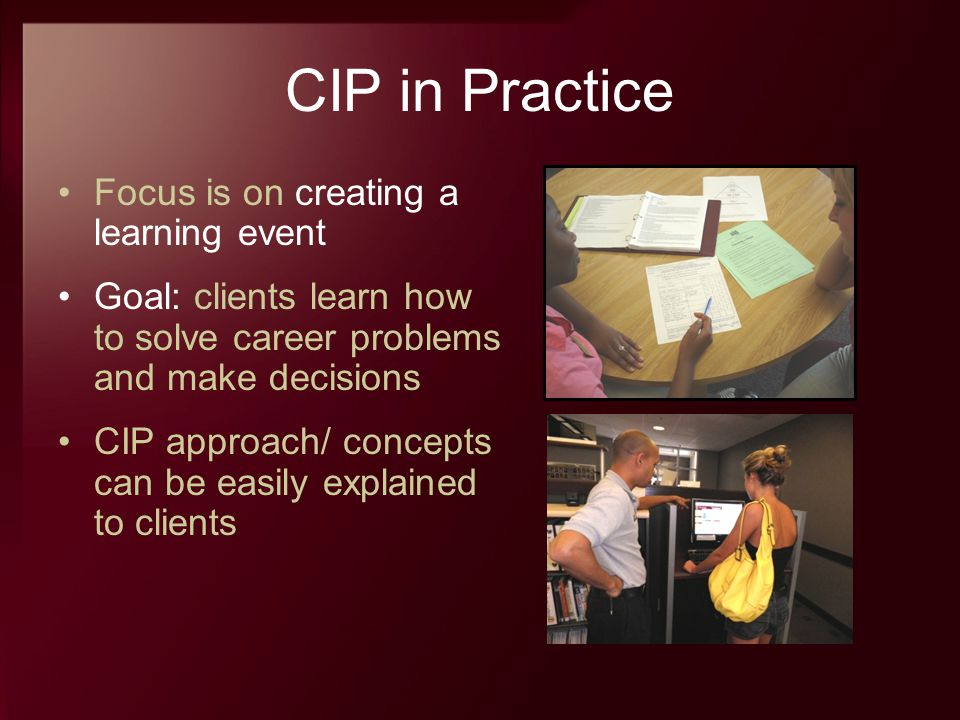 CIP in Practice Focus is on creating a learning event