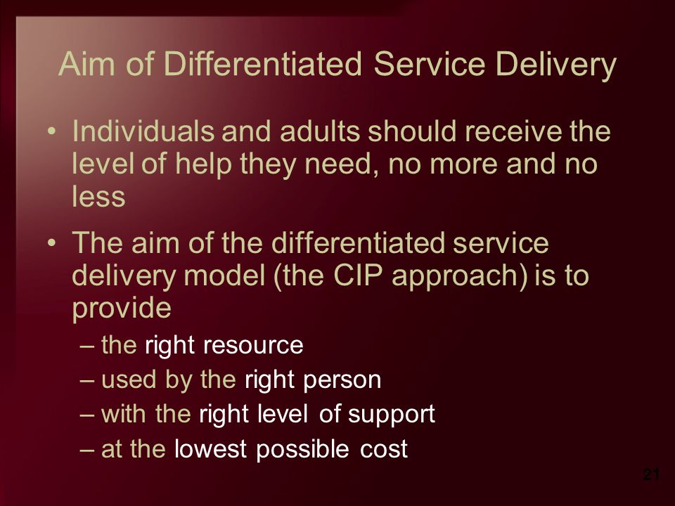 Aim of Differentiated Service Delivery