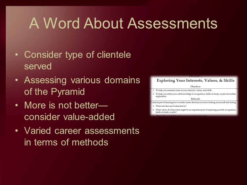 A Word About Assessments