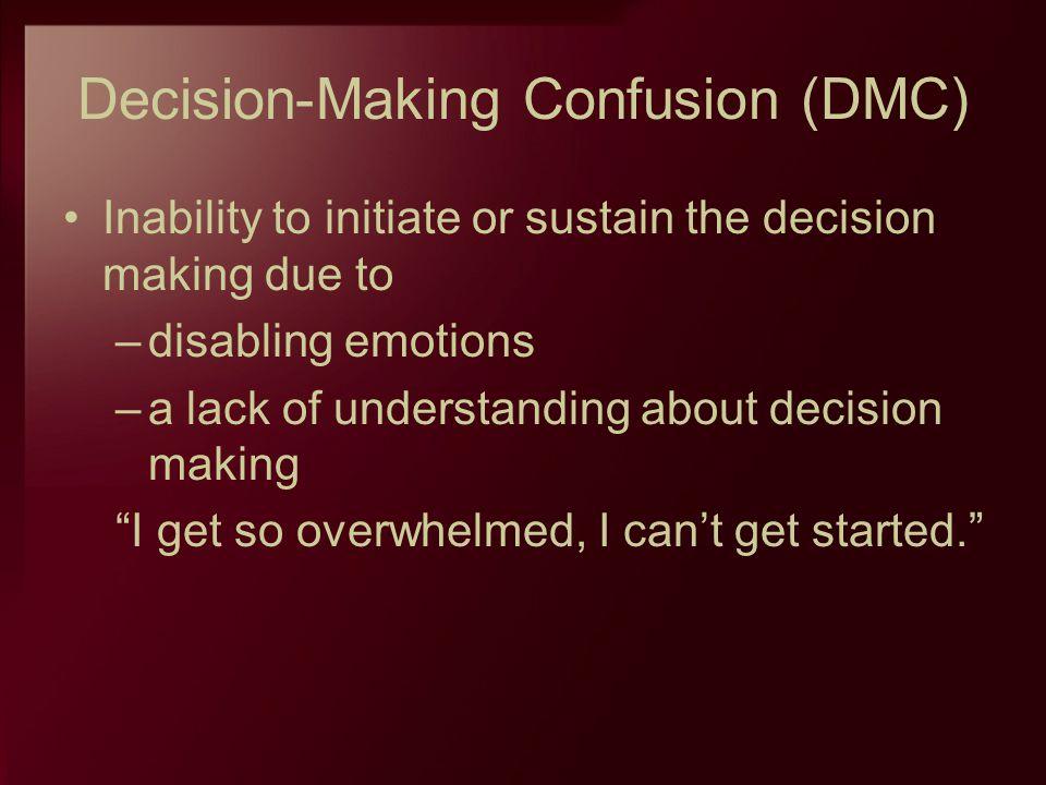 Decision-Making Confusion (DMC)