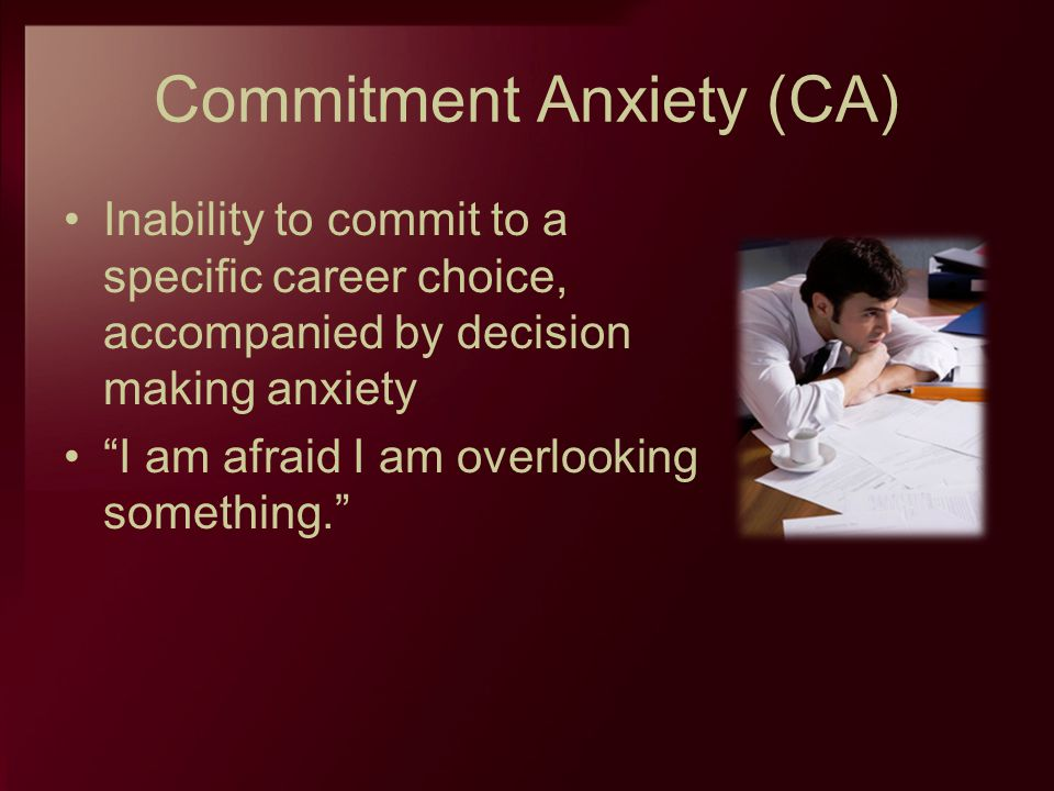 Commitment Anxiety (CA)
