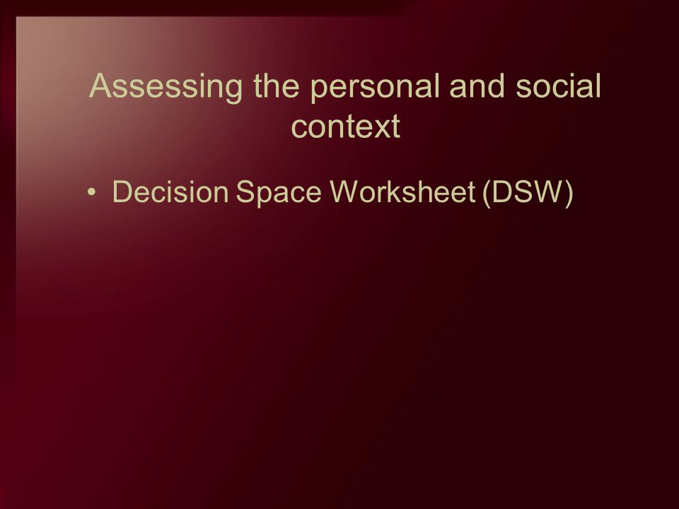 Assessing the personal and social context