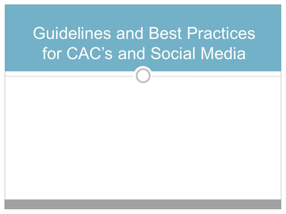 Guidelines and Best Practices for CAC's and Social Media
