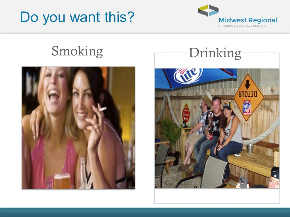 Do you want this Smoking Drinking