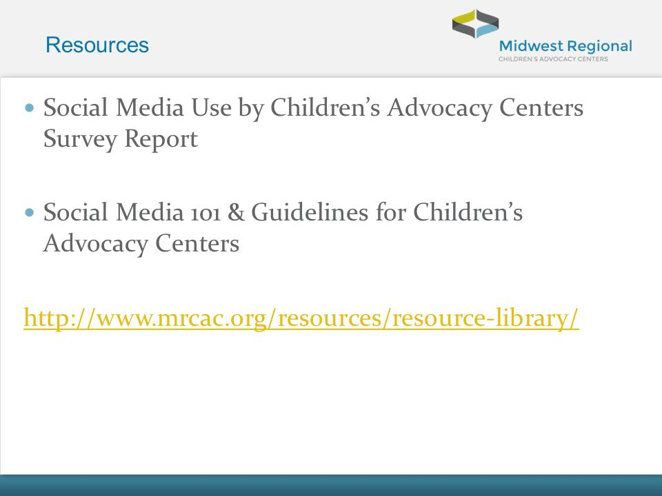 Social Media Use by Children's Advocacy Centers Survey Report