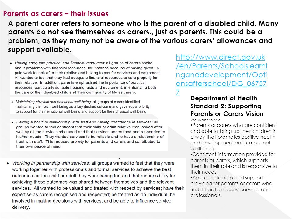 Parents as carers – their issues