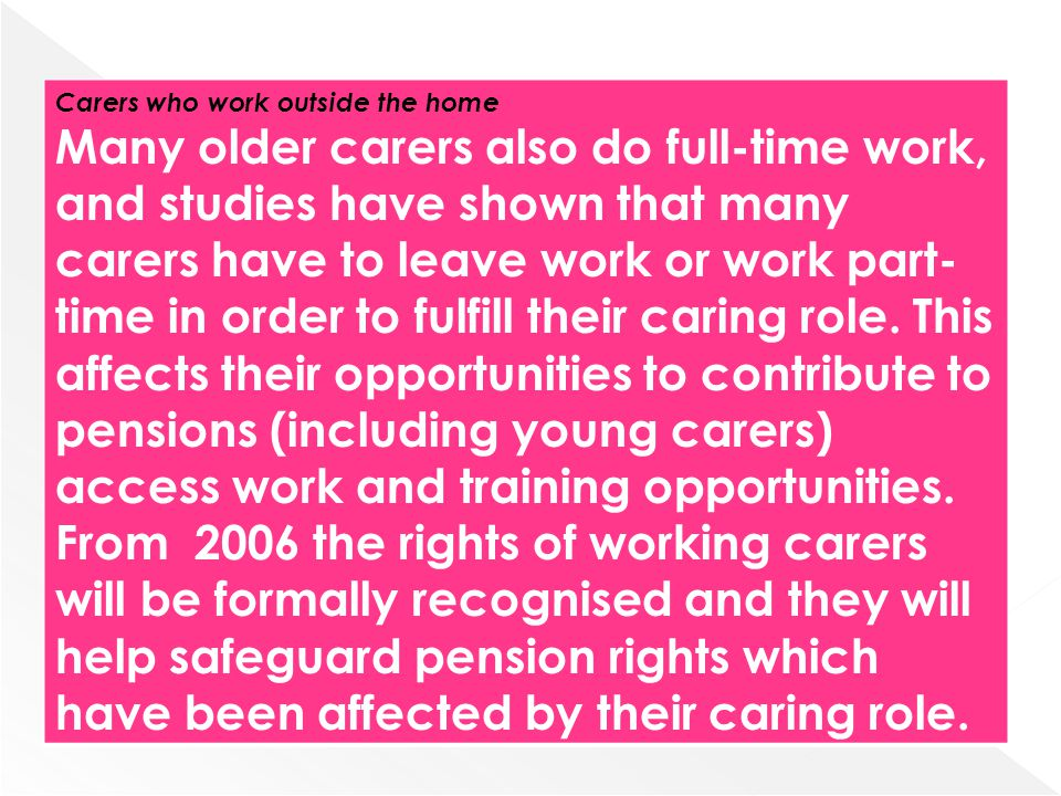 Carers who work outside the home