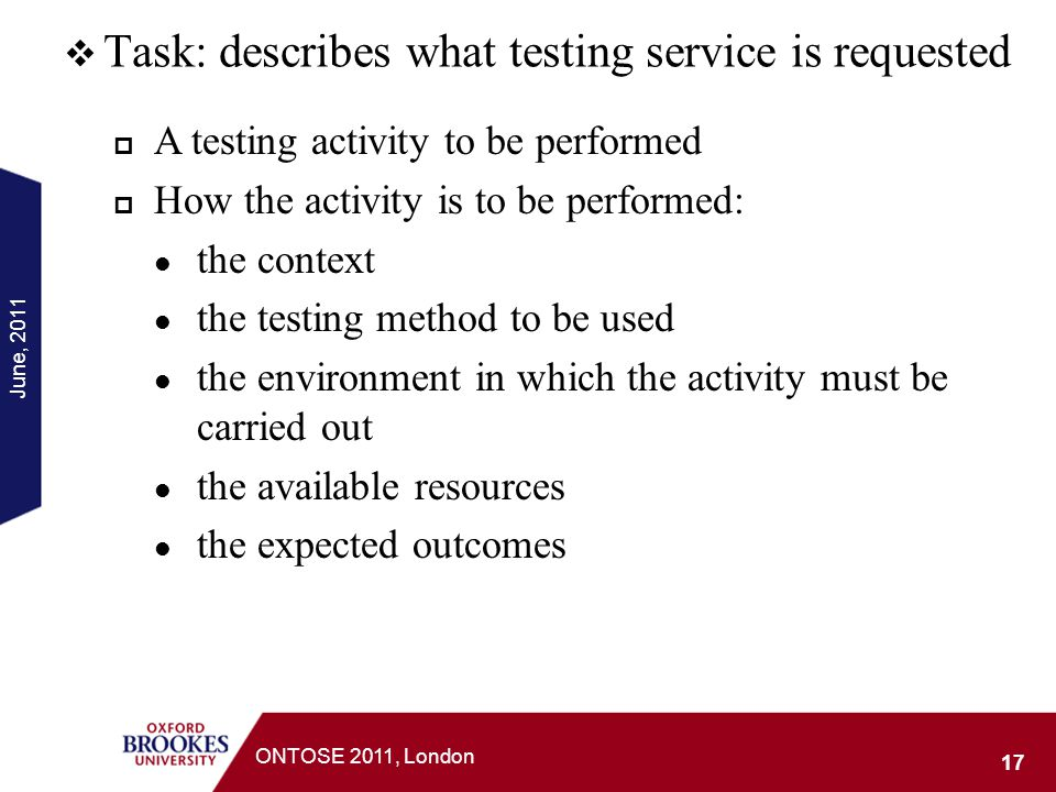 Task: describes what testing service is requested