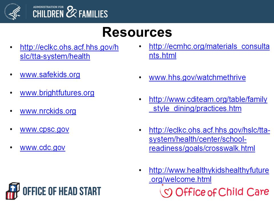 Resources http://eclkc.ohs.acf.hhs.gov/hslc/tta-system/health