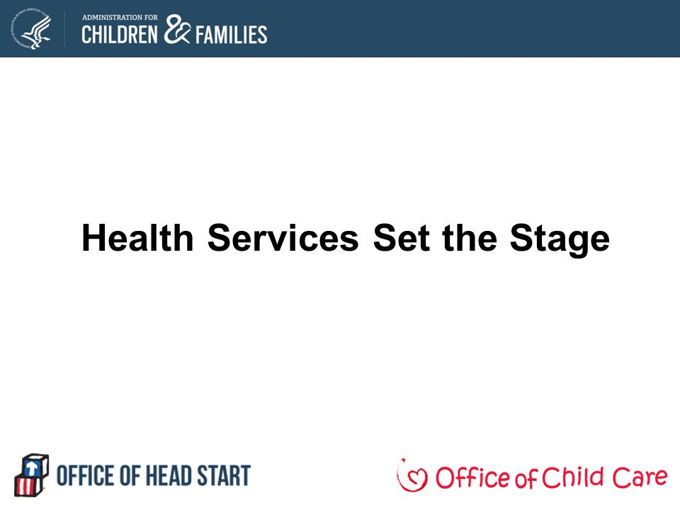 Health Services Set the Stage