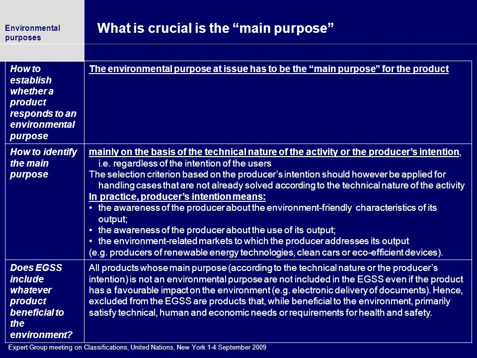 What is crucial is the main purpose