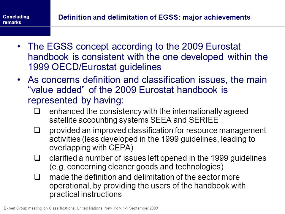 Definition and delimitation of EGSS: major achievements