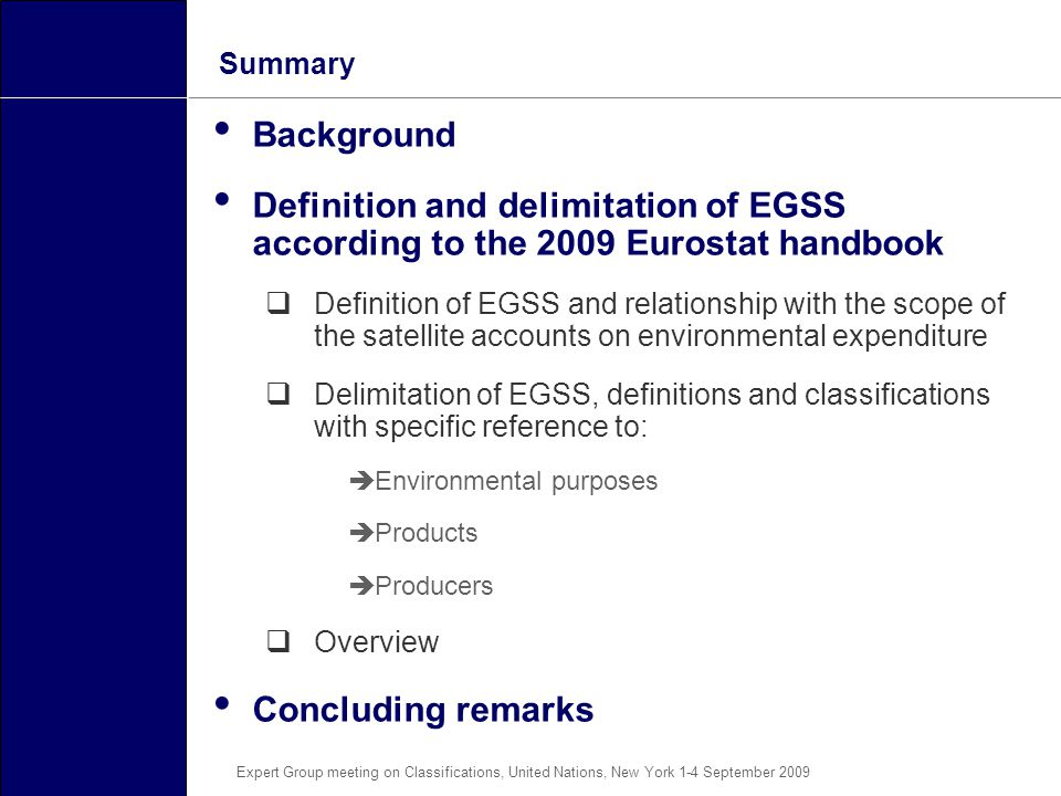 Summary Background. Definition and delimitation of EGSS according to the 2009 Eurostat handbook.