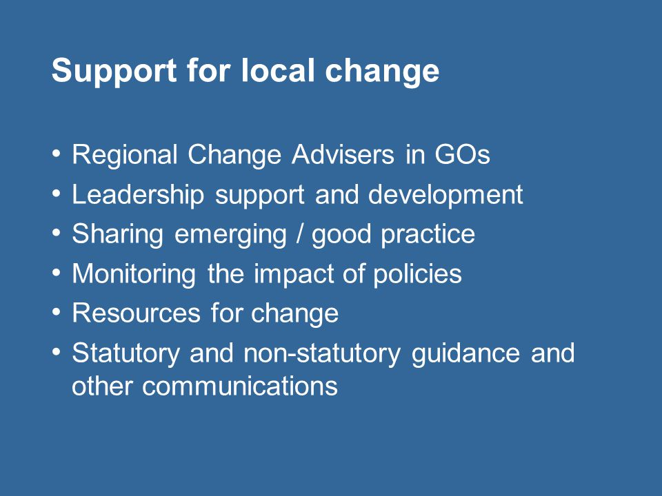 Support for local change