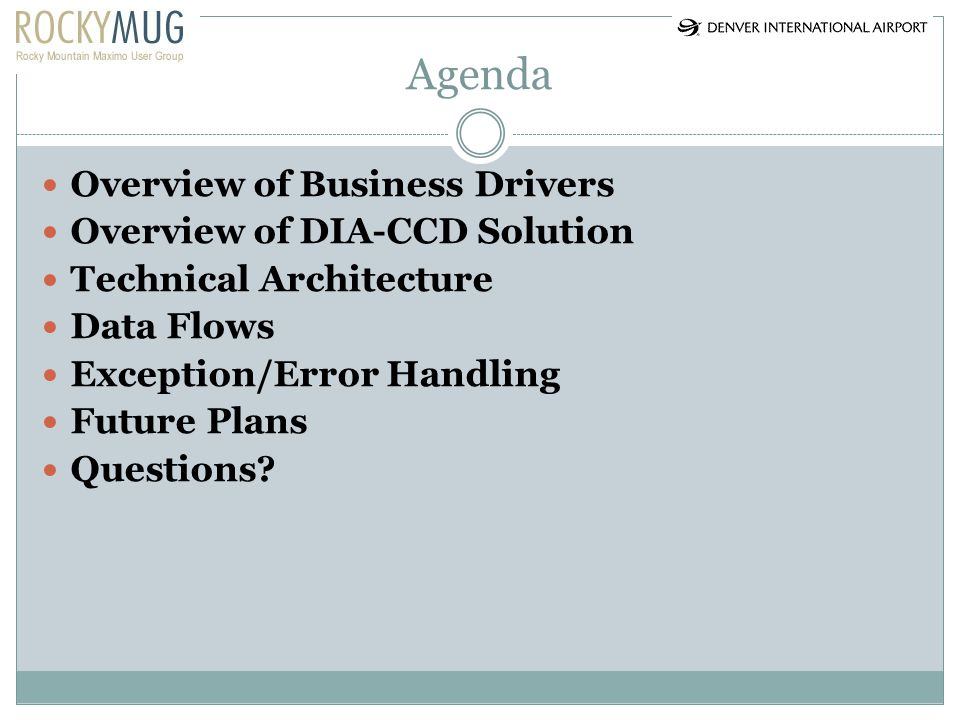 Agenda Overview of Business Drivers Overview of DIA-CCD Solution