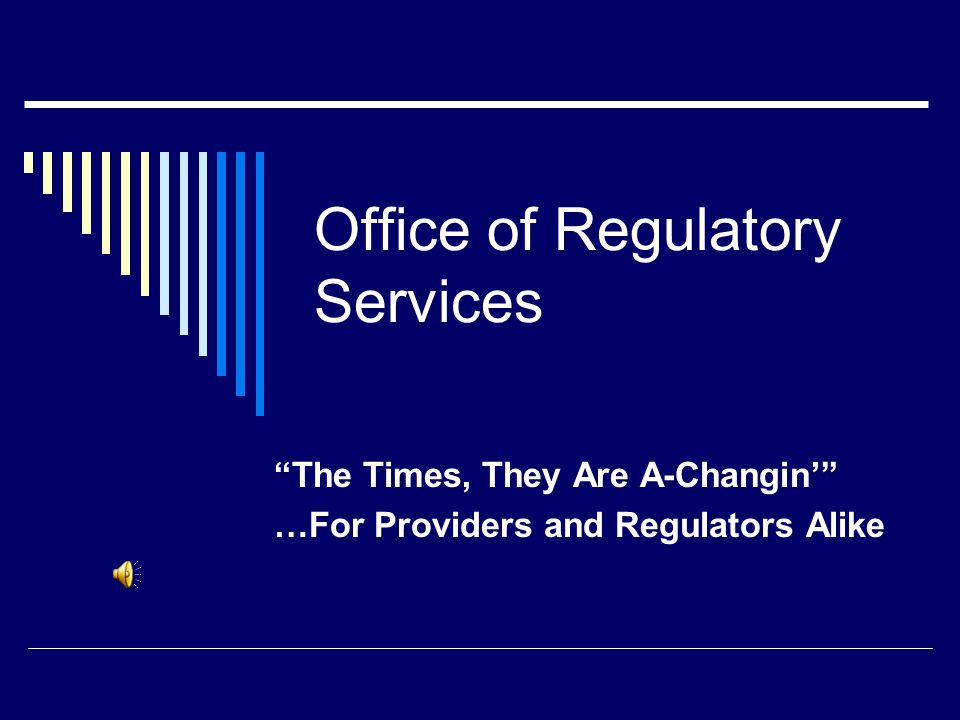 Office of Regulatory Services