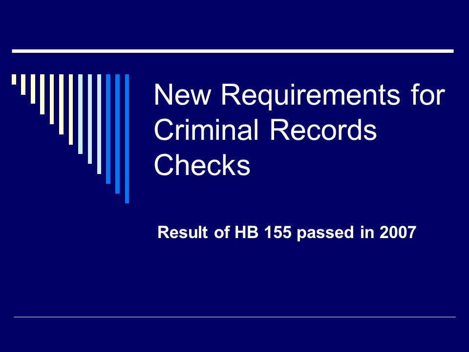New Requirements for Criminal Records Checks