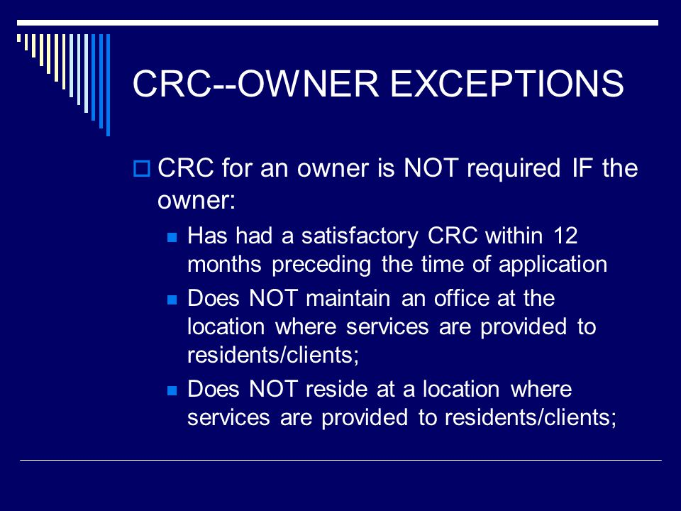 CRC--OWNER EXCEPTIONS