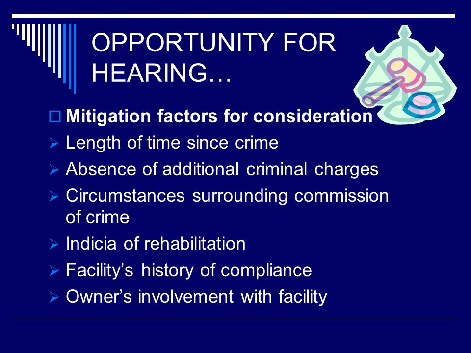 OPPORTUNITY FOR HEARING…