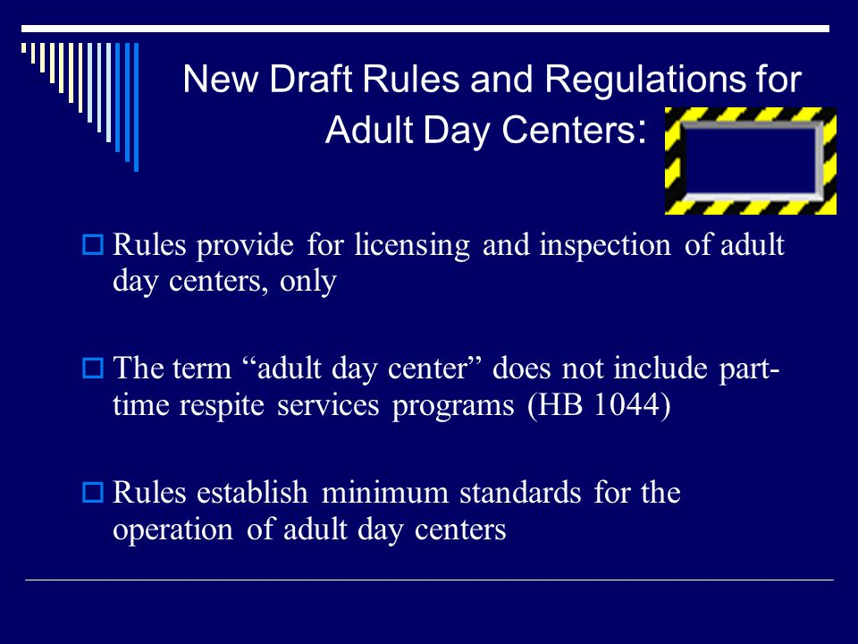 New Draft Rules and Regulations for Adult Day Centers: