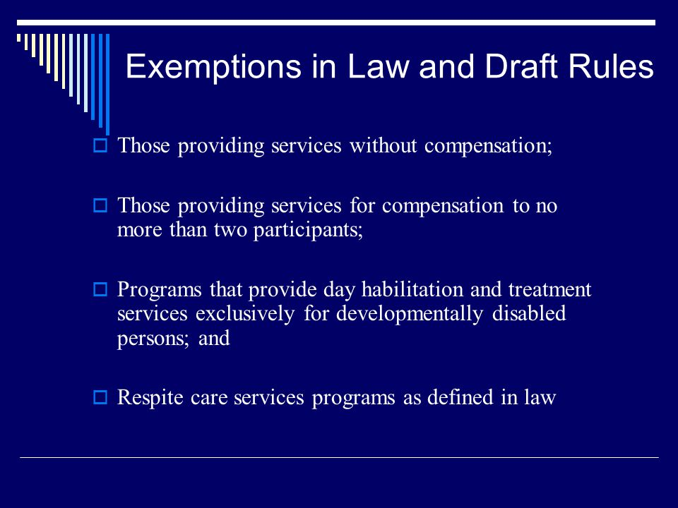 Exemptions in Law and Draft Rules