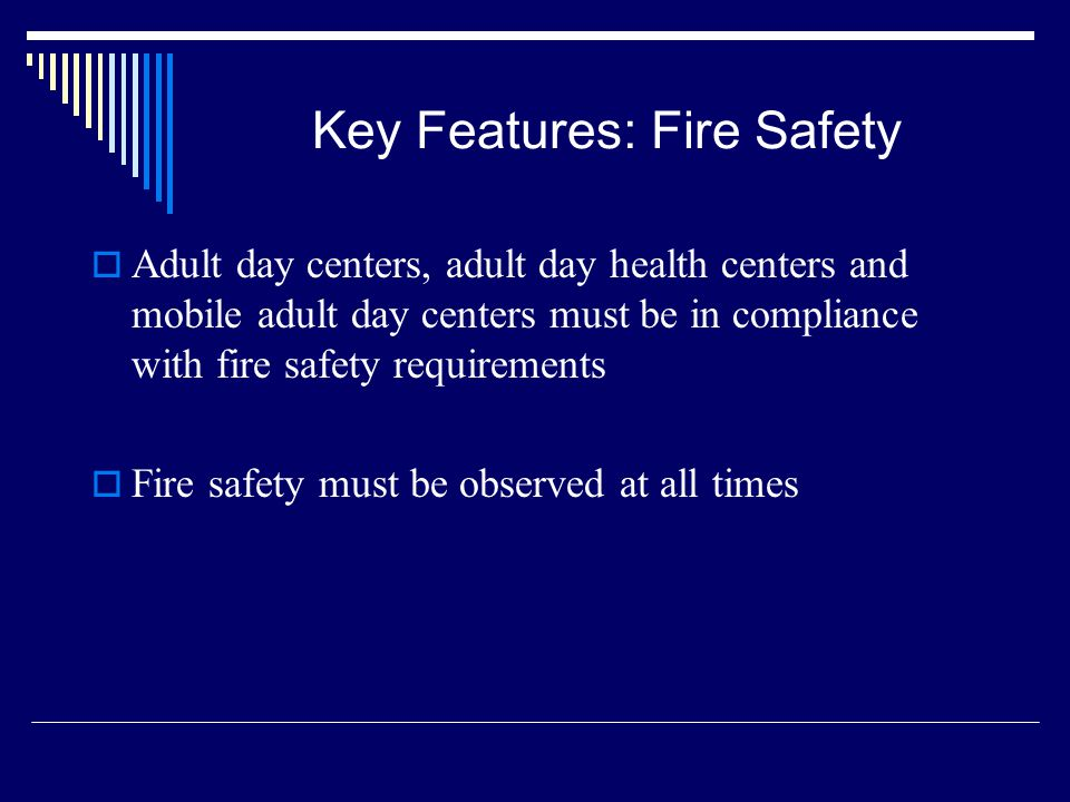 Key Features: Fire Safety