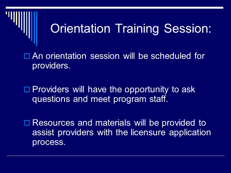 Orientation Training Session: