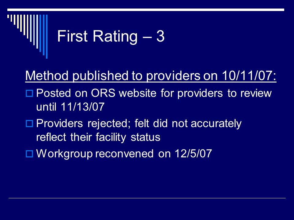 First Rating – 3 Method published to providers on 10/11/07: