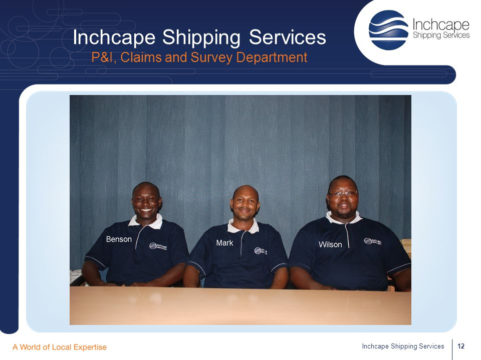 Inchcape Shipping Services P&I, Claims and Survey Department