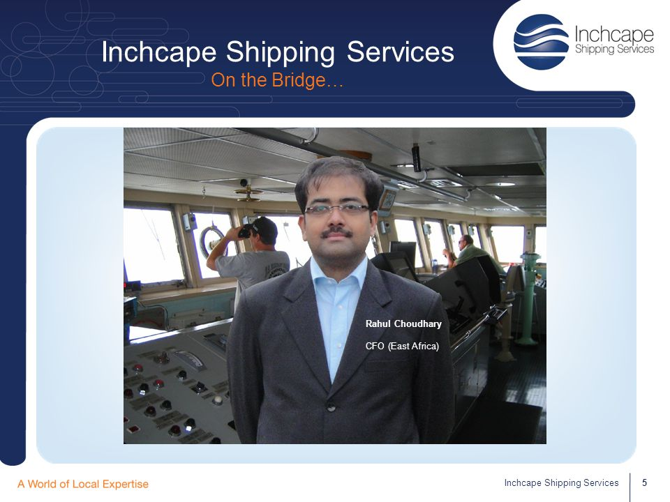 Inchcape Shipping Services On the Bridge…