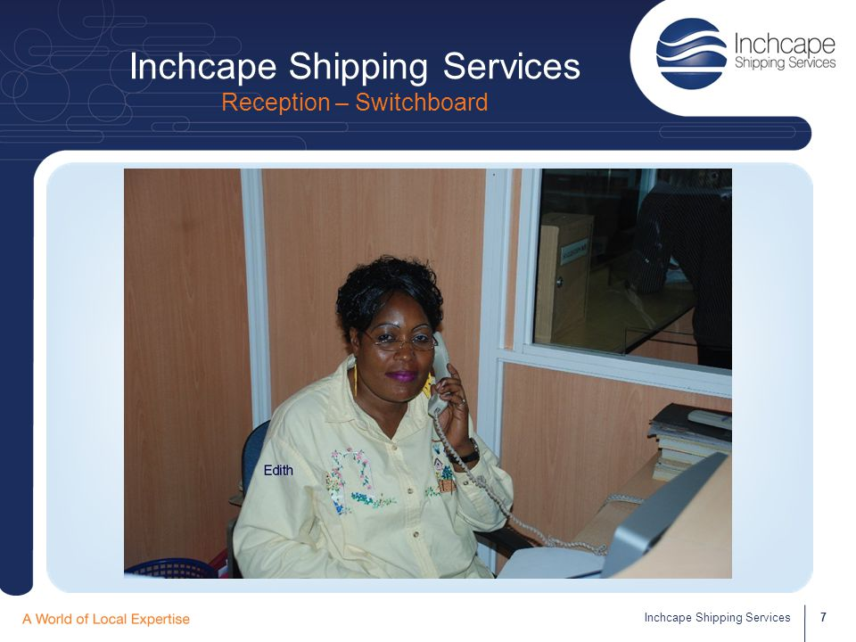 Inchcape Shipping Services Reception – Switchboard