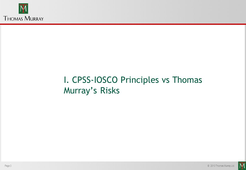 I. CPSS-IOSCO Principles vs Thomas Murray's Risks