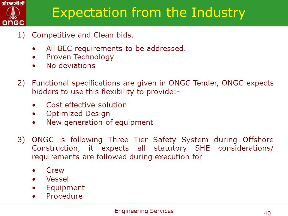 Expectation from the Industry