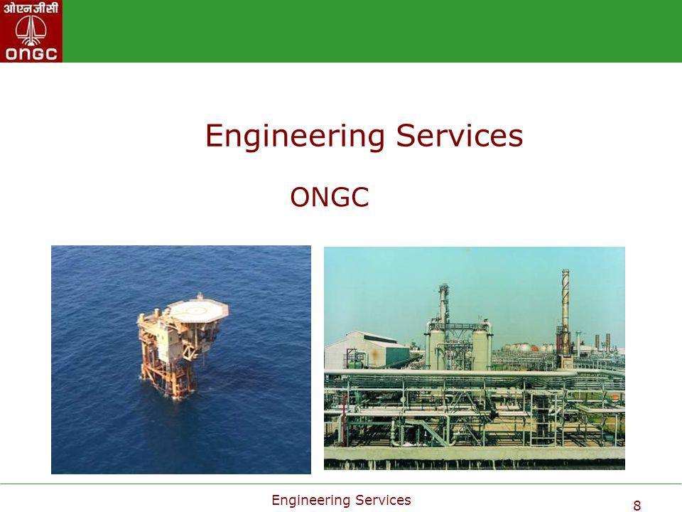 Engineering Services ONGC Engineering Services