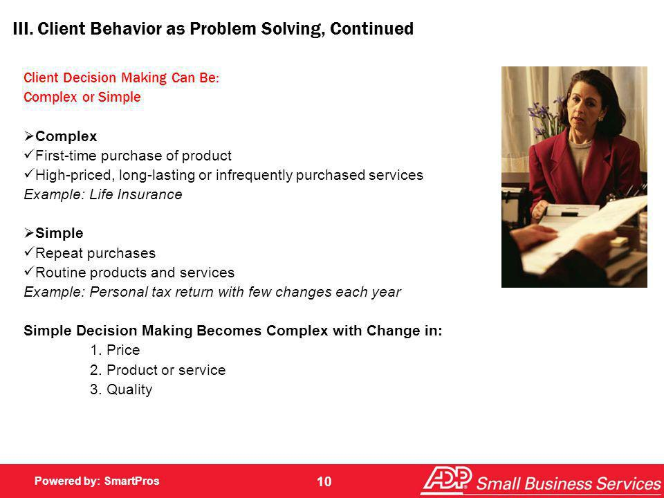 III. Client Behavior as Problem Solving, Continued
