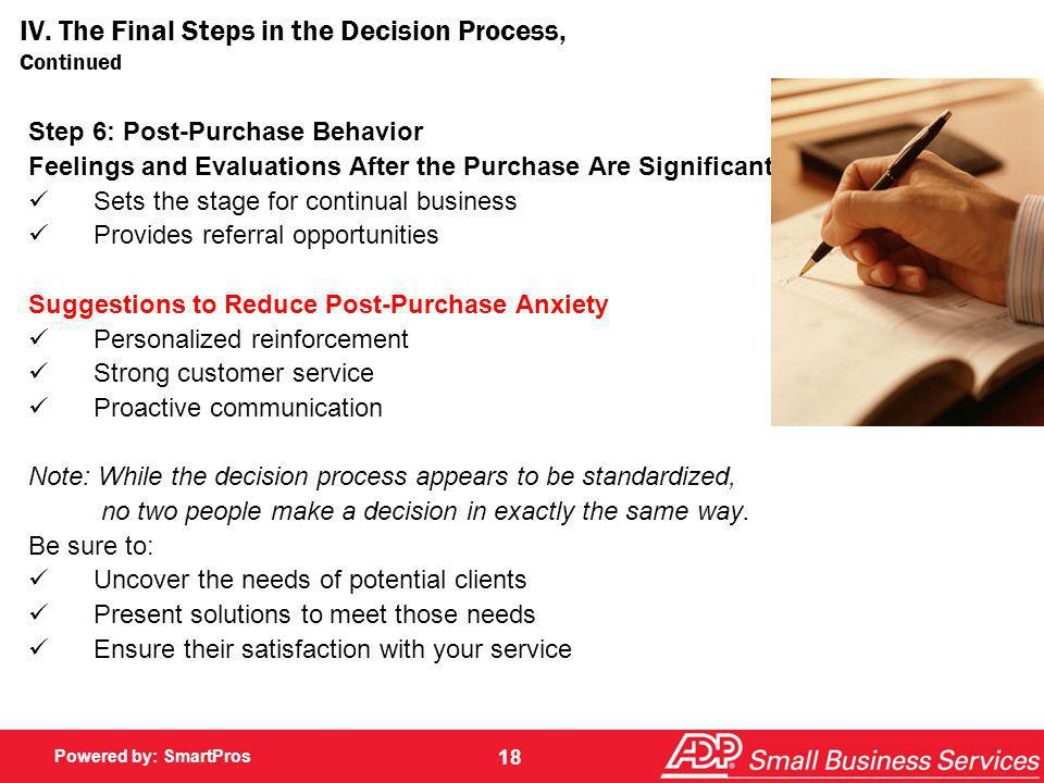 IV. The Final Steps in the Decision Process, Continued